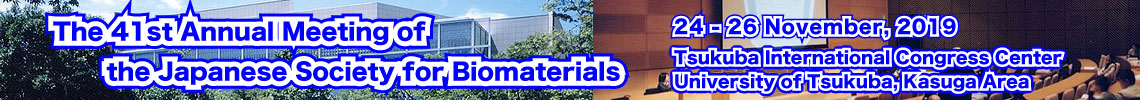 The 41st Annual Meeting of the Japanese Society for Biomaterials